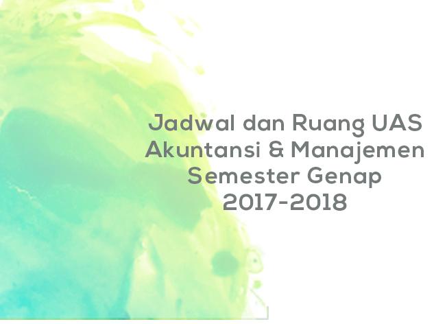 Info Akademik - Jadwal dan Ruang UAS Akuntansi dan Manajemen Semester Genap 2017-2018