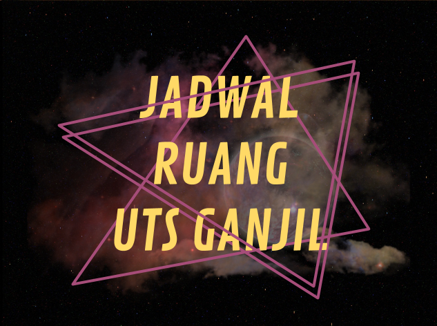 Info Akademic - Jadwal Ruang UTS Ganjil 2019/2020